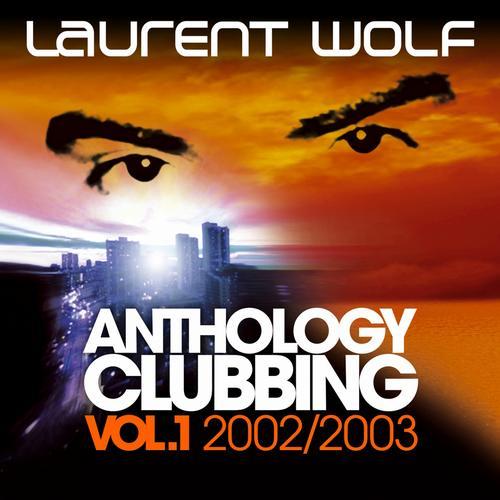 Album Art - Anthology Clubbing (Vol. 1: 2002 / 2003)