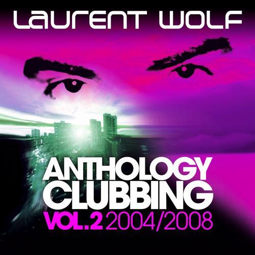 Anthology Clubbing, Vol. 2 (2004-2008) Album