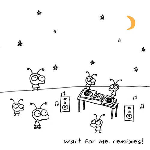Album Art - Wait For Me Remixes!