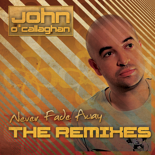 Album Art - Never Fade Away - The Remixes
