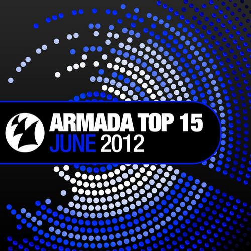Album Art - Armada Top 15 - June 2012