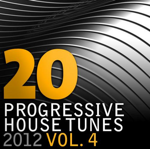 Album Art - 20 Progressive House Tunes 2012, Vol. 4