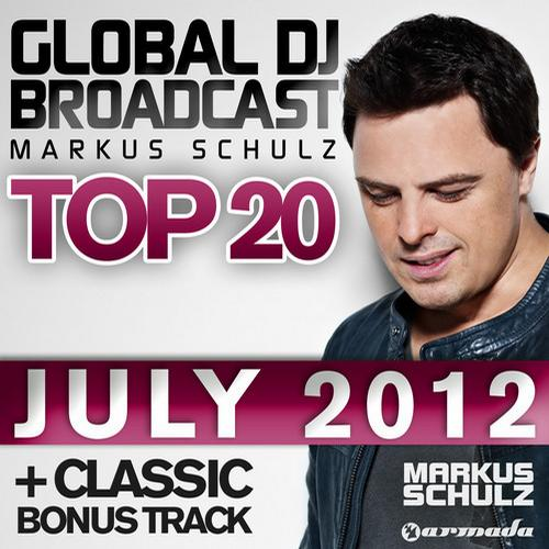 Album Art - Global DJ Broadcast Top 20 - July 2012 - Including Classic Bonus Track
