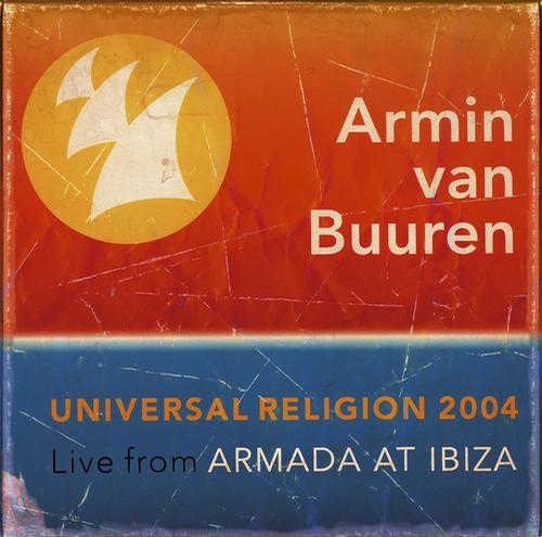 Album Art - Universal Religion 2, Live From Armada At Ibiza 2004