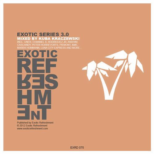 Album Art - Exotic Series 3.0 Mixed By Kuba Kraczewski