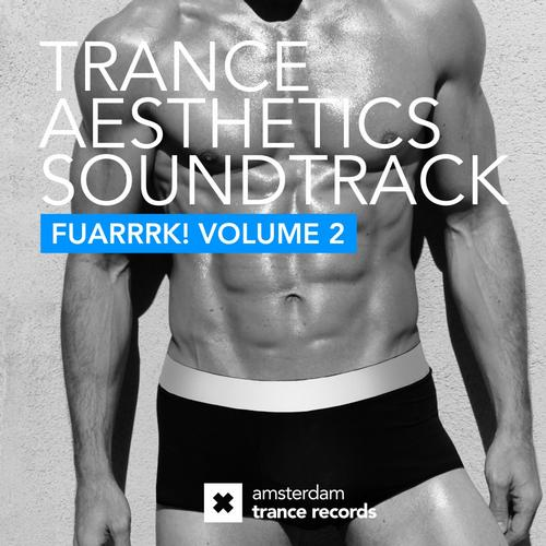 Album Art - Trance Aesthetics Soundtrack FUARRRK! Volume 2