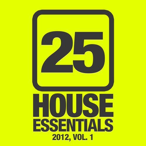 Album Art - 25 House Essentials 2012, Vol. 1