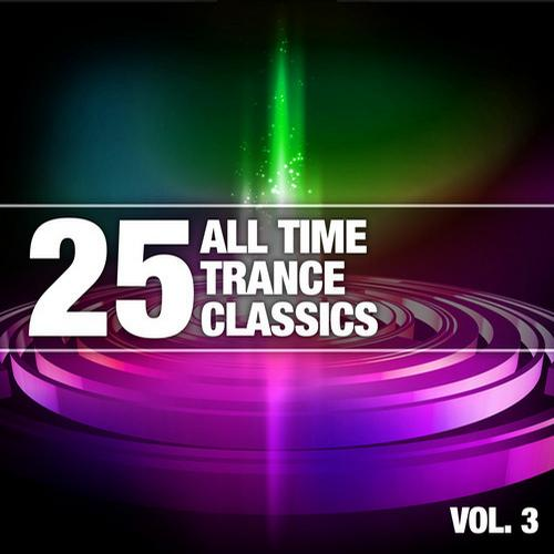 Album Art - 25 All Time Trance Classics, Vol. 3