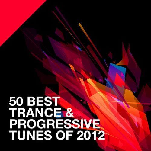Album Art - 50 Best Trance & Progressive Tunes Of 2012