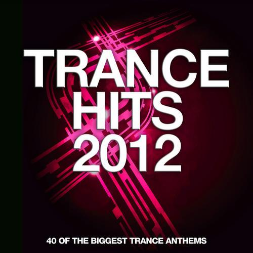 Album Art - Trance Hits 2012 - 40 Of The Biggest Trance Anthems