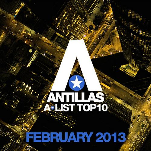 Album Art - Antillas A-List Top 10 - February 2013 - Including Classic Bonus Track