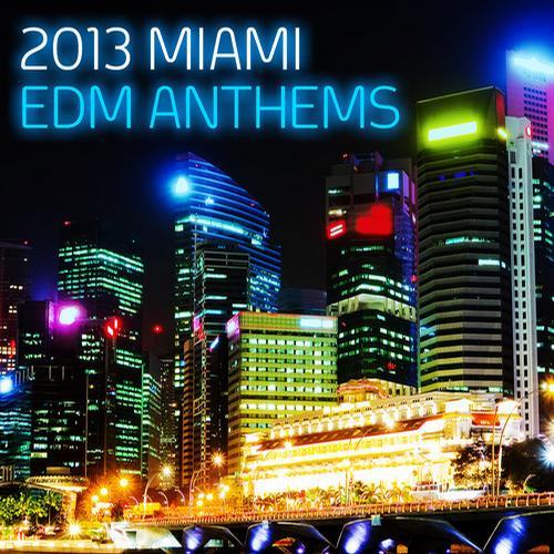 Album Art - 2013 Miami EDM Anthems