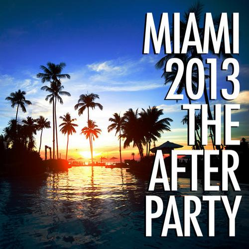 Album Art - Miami 2013 - The Afterparty