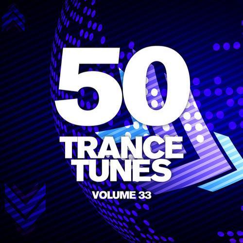 Album Art - 50 Trance Tunes, Vol. 33