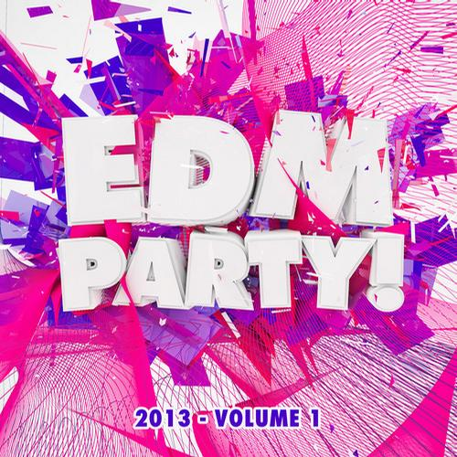 Album Art - EDM Party! 2013, Vol. 1