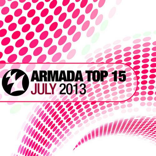 Album Art - Armada Top 15 - July 2013