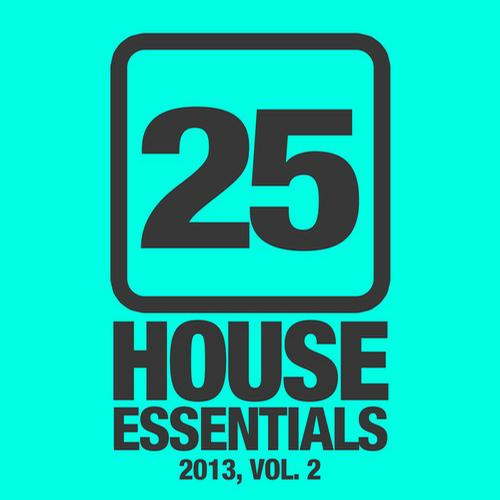 Album Art - 25 House Essentials 2013, Vol. 2