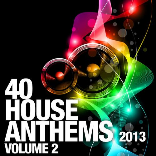 Album Art - 40 House Anthems 2013, Vol. 2