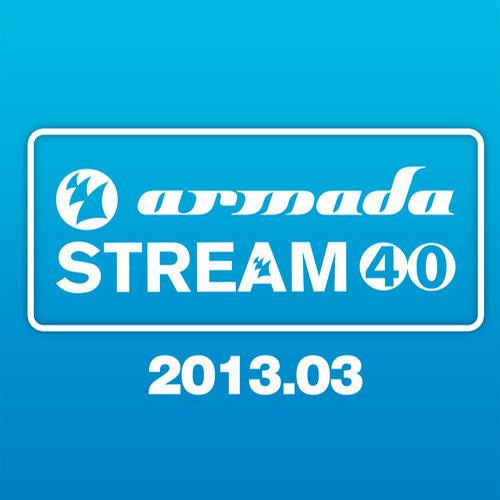 Album Art - Armada Stream 40 - 2013.03