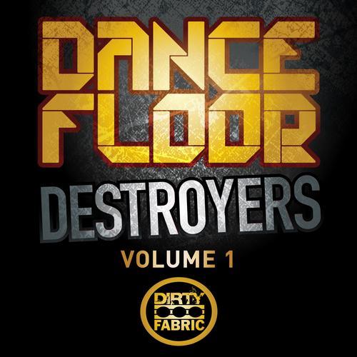 Album Art - Dancefloor Destroyers Vol 1