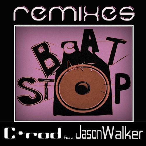 Album Art - Beat Don't Stop (feat. Jason Walker) [Remixes]