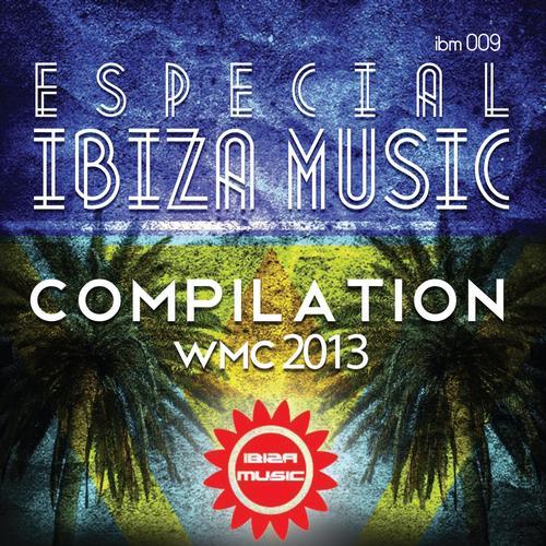 Album Art - Especial Ibiza Music Compilation WMC 2013