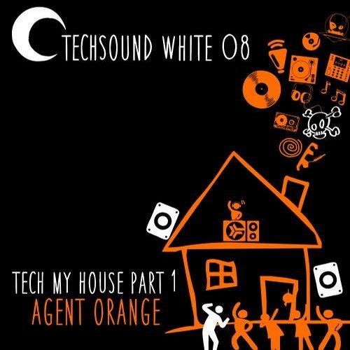 Album Art - Techsound White 08: Tech My House, Pt. 1