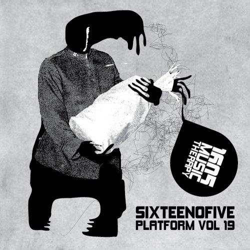 Sixteenofive - Platform Vol. 19 Album Art