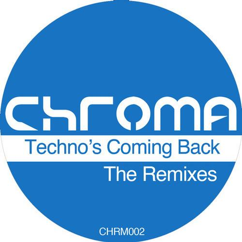 Album Art - Techno_s Coming Back - The Remixes