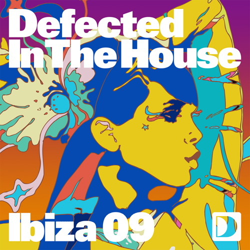 Album Art - Defected In The House Ibiza 09