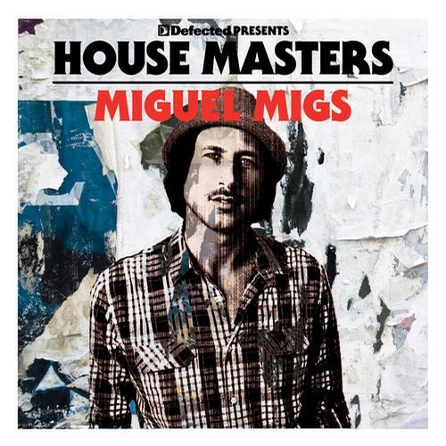 Album Art - Defected presents House Masters - Miguel Migs