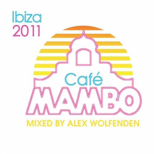 Album Art - Cafe Mambo Ibiza 2011