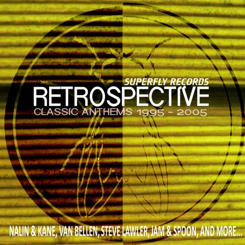 Album Art - Superfly Records Retrospective - Classic Anthems 1995-2005