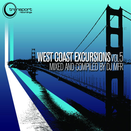 Album Art - DJ MFR Presents West Coast Excursion Vol. 5