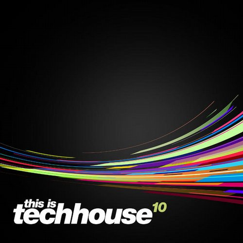 Album Art - This is Techhouse Vol. 10