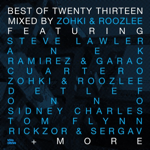 Album Art - Best Of Twenty Thirteen - Part 1 - Mixed By Zohki & Roozlee