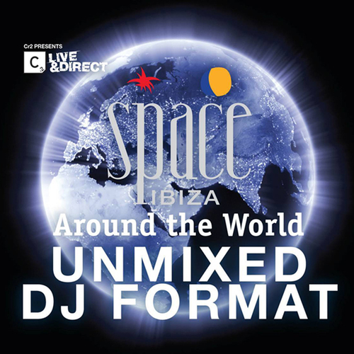 Album Art - Space Ibiza - Around The World Unmixed DJ Format