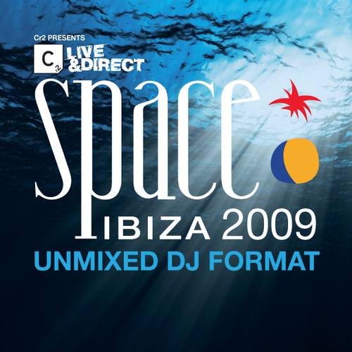 Album Art - Space Ibiza 2009 - Unmixed