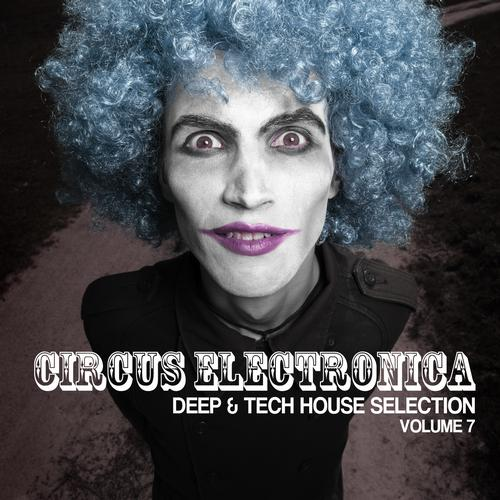 Album Art - Circus Electronica Volume 7