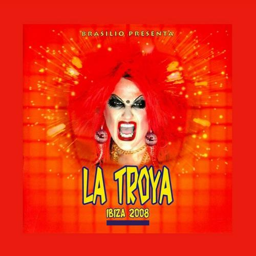 Album Art - Brasilio presents La Troya - Ibiza 2008 - Unmixed Edition