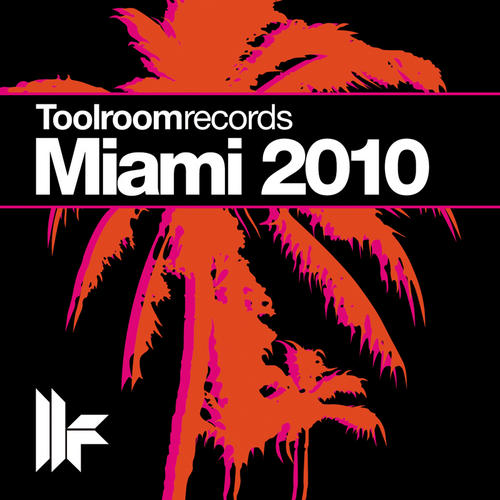 Album Art - Toolroom Records Miami 2010