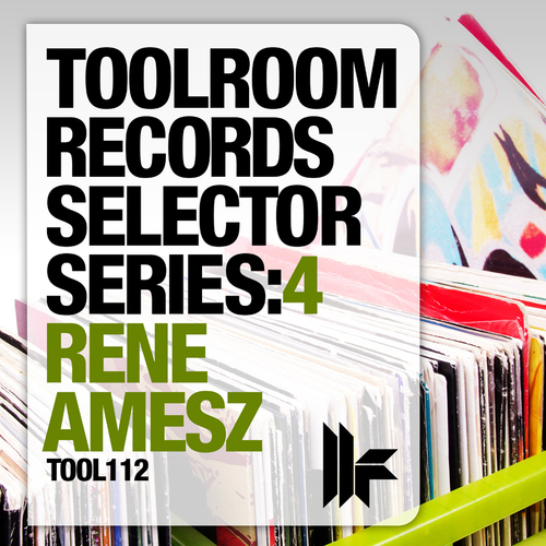 Album Art - Toolroom Records Selector Series: 4 - Rene Amesz