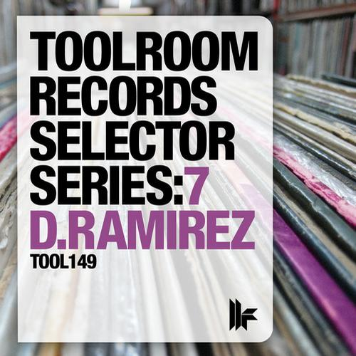 Album Art - Toolroom Records Selector Series: 7 D.Ramirez