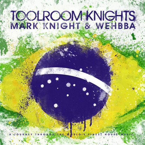 Album Art - Toolroom Knights Brasil Mixed by Mark Knight & Wehbba