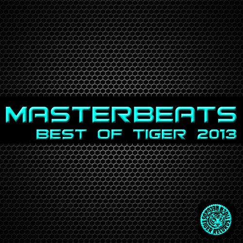 Album Art - Masterbeats - Best Of Tiger 2013