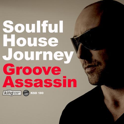 Album Art - Soulful House Journey: Groove Assassin
