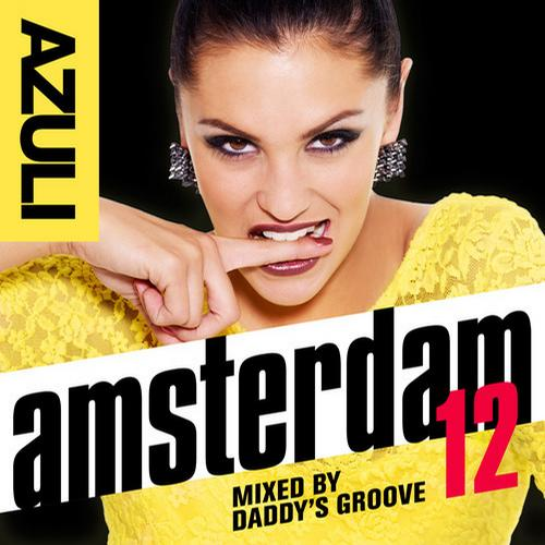 Album Art - Azuli Amsterdam '12 mixed by Daddy's Groove