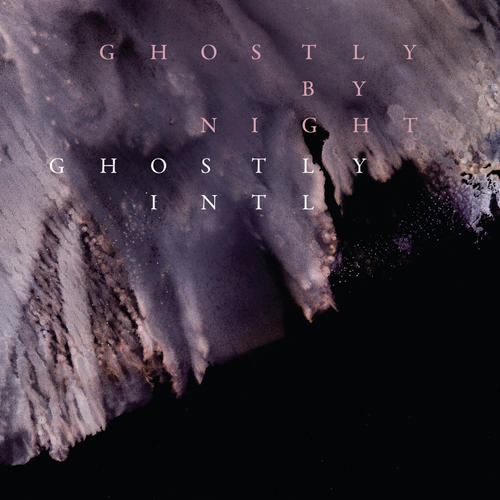Album Art - Ghostly By Night