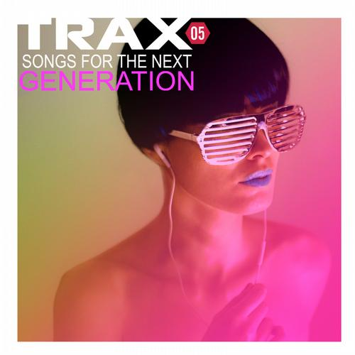 Trax 5 - Songs For The Next Generation Album Art