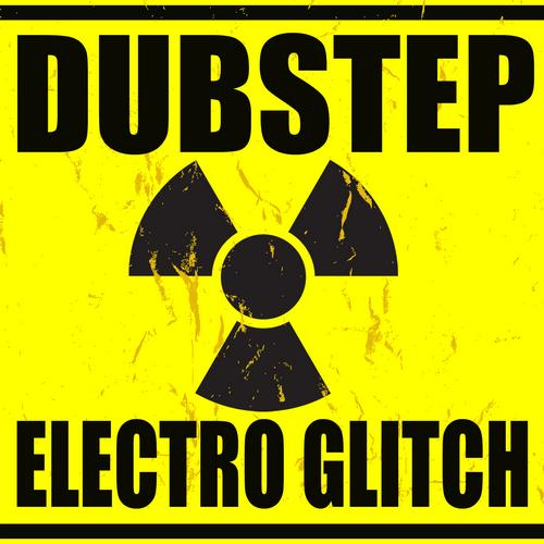 Album Art - Dubstep Electro Glitch